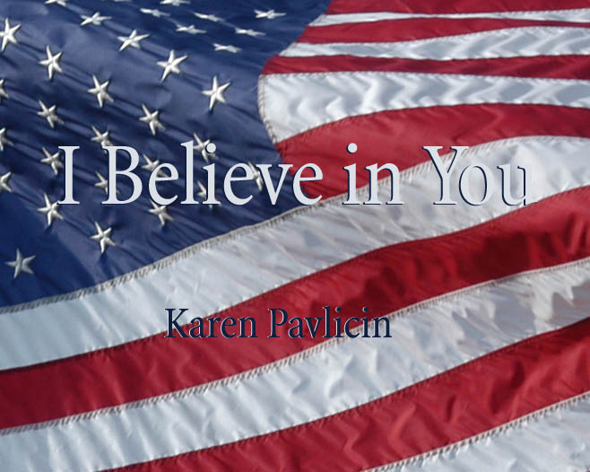I Believe in You (song) by Karen Pavlicin