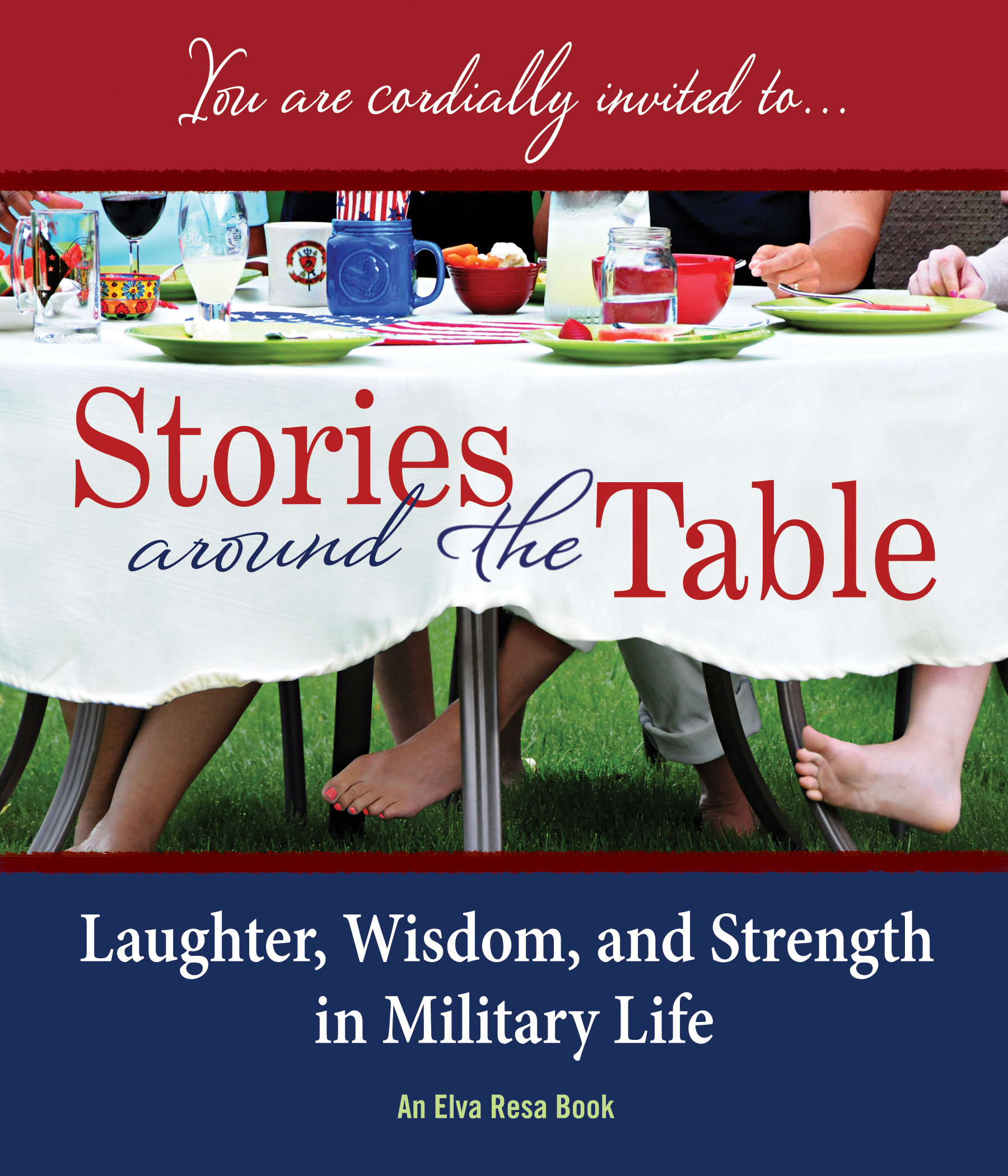 """Star Light, Star Bright"" and ""Buy More Underwear"" by Karen Pavlicin in Stories Around the Table: Laughter, Wisdom, and Strength in Military Life"
