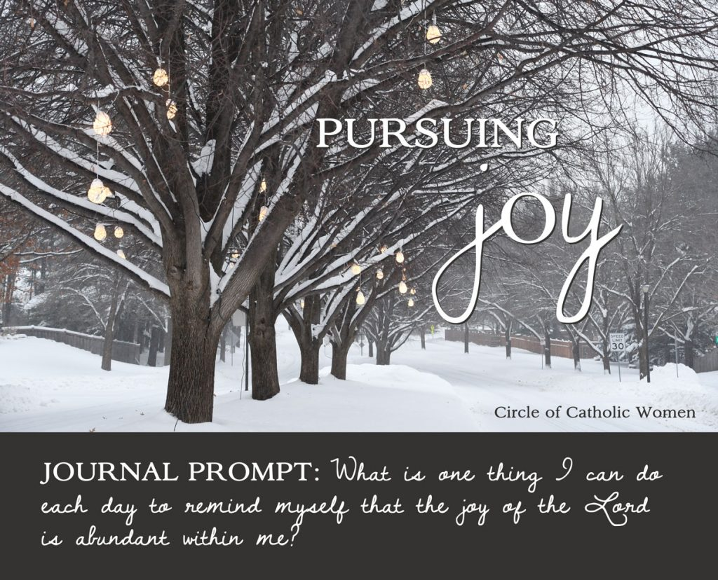 Pursuing Joy Lenten Journal Prompt: What is one thing I can do each day to remind myself that the joy of the Lord is abundant within me?